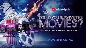 YouTube Renews COULD YOU SURVIVE THE MOVIES? For Season 2