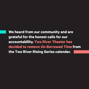 Two River Theater Cancels ON BORROWED TIME Benefit Reading After Criticisms of its Nearly All-White Cast
