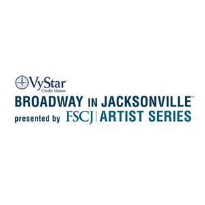 FSCJ Artist Series Broadway in Jacksonville Announces NOMINATE A STAR Contest