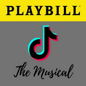 BWW Blog: TikTok... the Musical?