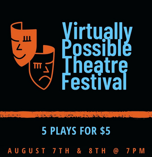 Amber Kusching Presents the 'Virtually Possible Theatre Festival'