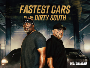MotorTrend Greenlights Sophomore Season of FASTEST CARS IN THE DIRTY SOUTH