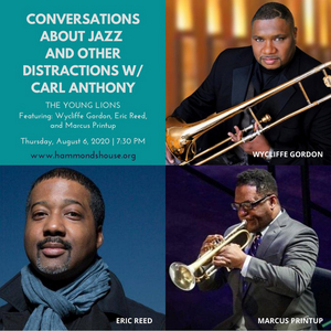 CONVERSATIONS ABOUT JAZZ Explores the Music of Iconic Album 'The Young Lions' With Wycliffe Gordon and More