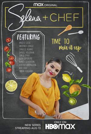 HBO Max Announces Premiere Date for Selena Gomez's Cooking Show SELENA + CHEF