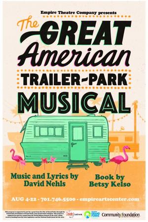 Empire Theatre Company Presents THE GREAT AMERICAN TRAILER PARK MUSICAL