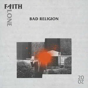 Bad Religion Release 'Faith Alone 2020'