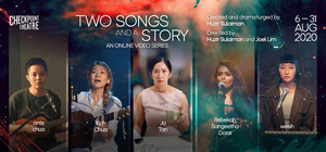 Checkpoint Theatre Launches Online Video Series TWO SONGS AND A STORY