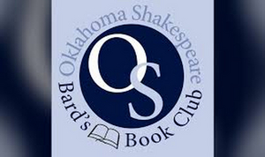 Oklahoma Shakespeare Announces Upcoming Events Including The Bard's Book Club and a Masterclass With Rex Daugherty