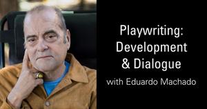 Playwright Eduardo Machado Joins HB Studio