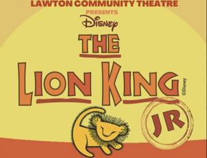Lawton Community Theatre Presents THE LION KING JR.