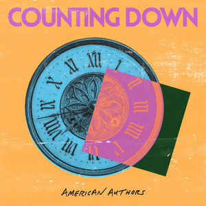 American Authors Announces New EP COUNTING DOWN