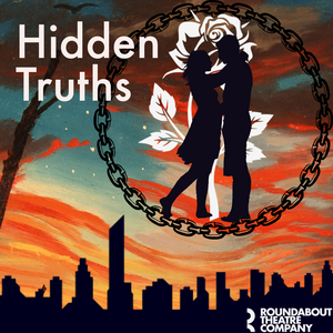 Roundabout Youth Ensemble Will Present Shakespeare-Inspired HIDDEN TRUTHS