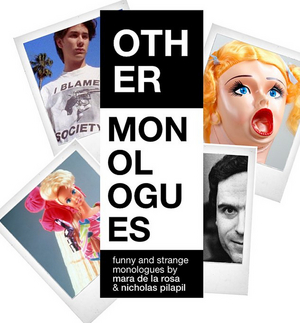 Becky and Baldwin Presents OTHER MONOLOGUES Virtual Theatre Series