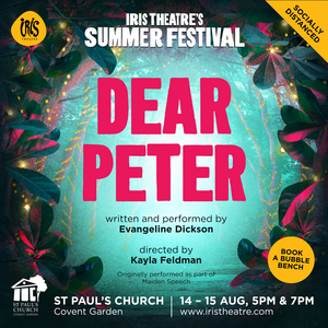Guest Blog: Evangeline Dickson On DEAR PETER at The Actors Church