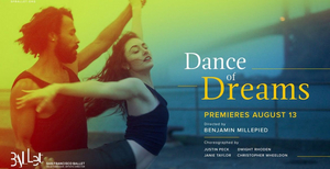 San Francisco Ballet Releases New Dance Film, DANCE OF DREAMS