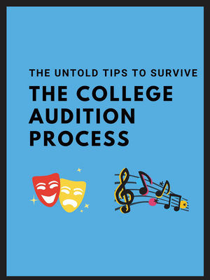 BWW Blog: The Untold Tips to Survive the College Audition Process