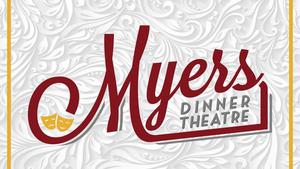 Myers Dinner Theatre Presents LITTLE WOMEN