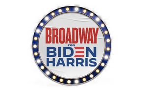 BROADWAY FOR BIDEN, an Online Community of Theatermakers and Broadway Fans, Launches to Raise Awareness About the Election