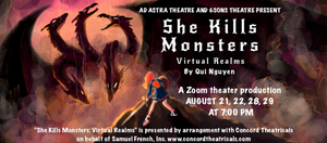 BWW Feature: SHE KILLS MONSTERS: VIRTUAL REALMS with &Sons Theatre and Ad Astra Theatre Company