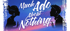 Zephyr Theatre Presents Outdoor Production of MUCH ADO ABOUT NOTHING