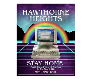 Hawthorne Heights Announce 'Stay Home' Virtual Tour
