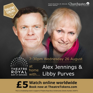 Theatre Royal Bury St Edmunds Adds Two More Shows to Their AT HOME WITH... Series