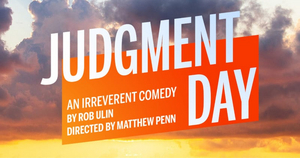 BWW Interview: Rob Ulin Talks Debut Stage Play JUDGMENT DAY, Starring Patti LuPone, Jason Alexander and More