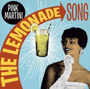 Pink Martini Share New Single 'The Lemonade Song'