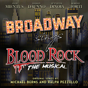 'Broadway Sings BLOOD ROCK' is Now Available on iTunes and Apple Music, Featuring Andy Mientus, Damon Daunno, and More!