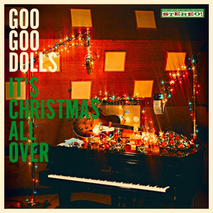 Goo Goo Dolls Announce First-Ever Holiday Album 'It's Christmas All Over'