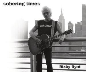 Ricky Byrd Releases New Album 'Sobering Times' September 25