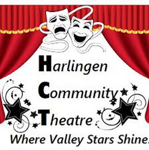 Harlingen Community Theatre Announces Two Fundraisers to Offset Financial Burden of the Health Crisis
