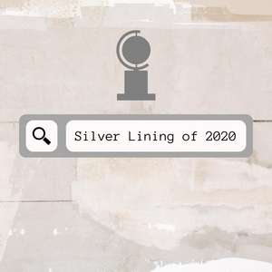 BWW Blog: A Silver Lining to 2020