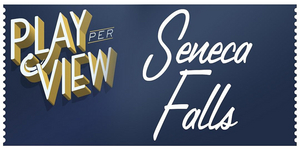 Play-PerView Announces its Lineup For September - SENECA FALLS, SUGAR IN OUR WOUNDS, and HAMLET IN BED