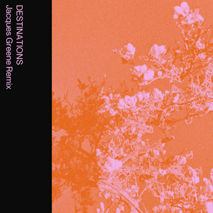 Jacques Greene Remixes Mild Minds Track 'DESTINATIONS'