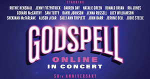 BWW Review: GODSPELL 50TH ANNIVERSARY CONCERT, The Hope Mill Theatre Online