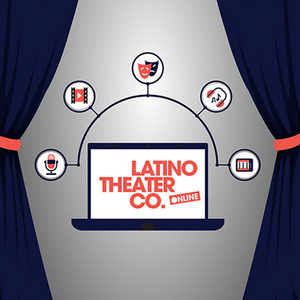 Latino Theater Company Streams 'Sneak Peek' Reading of THE LAST ANGRY BROWN HAT