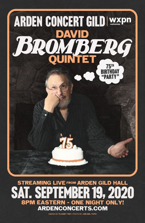 WXPN Welcomes David Bromberg Quintet For a 75th Birthday Livestream