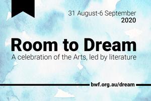 Brisbane Writers Festival Announces ROOM TO DREAM