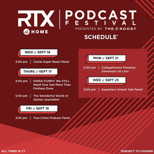 RTX at Home Podcast Festival Presented by The Roost