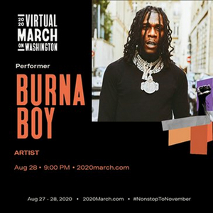 BURNA BOY to Perform TONIGHT at Virtual March on Washington