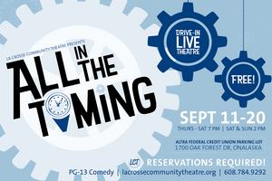 La Crosse Community Theatre Presents Drive-In Production ALL IN THE TIMING