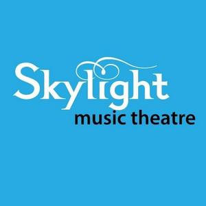 Skylight Music Theatre Announces Revised 2020-2021 Season