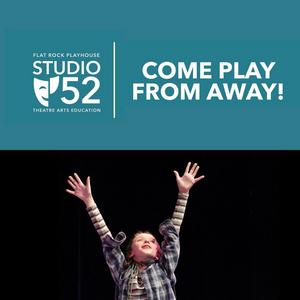 Flat Rock Playhouse Studio 52 Presents Virtual Fall Classes