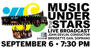 Wheeling Symphony Orchestra Presents MUSIC UNDER THE STARS Live on TV