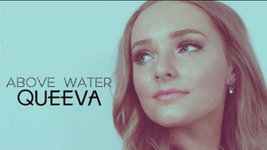 Queeva Releases Official Lyric Video for 'Above Water'