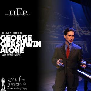 BWW Interview: Hershey Felder of GEORGE GERSHWIN ALONE LIVESTREAM from Florence, Italy