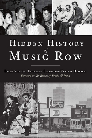 HIDDEN HISTORY OF MUSIC ROW Dives Into The Myth And Legend Surrounding Nashville's Most Famous Streets