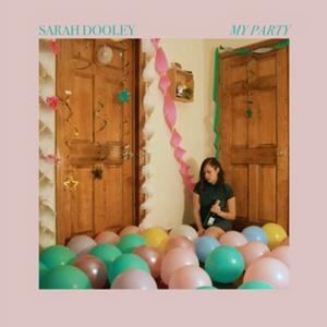 Listen to Sarah Dooley's Latest Single 'My Party'