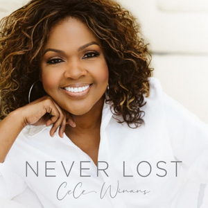 CeCe Winans Releases New Single 'Never Lost' Today